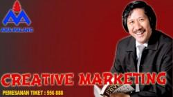 Creative Marketing oleh Bapak Jahja B Soenarjo